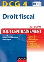 Télécharger le livre :  DCG 4 - Droit fiscal 2014/2015 - 8e éd