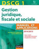 Télécharger le livre :  DSCG 1 - Gestion juridique, fiscale et sociale 2014/2015 - 8e éd
