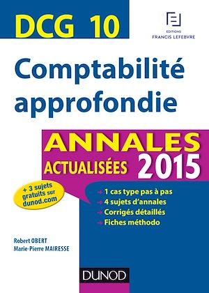Téléchargez le livre :  DCG 10 - Comptabilité approfondie 2015