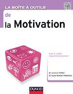 Télécharger le livre :  La Boite à outils de la motivation