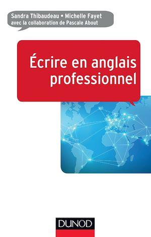 Téléchargez le livre :  Ecrire en anglais professionnel