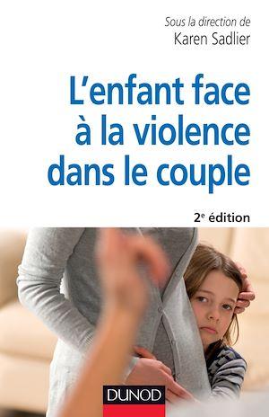 Téléchargez le livre :  L'enfant face à la violence dans le couple - 2e éd.