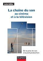 Télécharger le livre :  La chaîne du son au cinéma et à la télévision