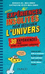 Télécharger le livre :  Petites expériences insolites pour découvrir l'univers
