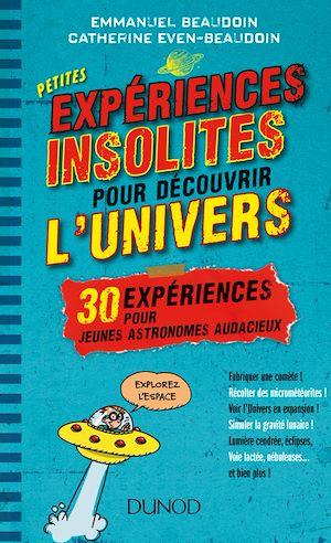 Téléchargez le livre :  Petites expériences insolites pour découvrir l'univers