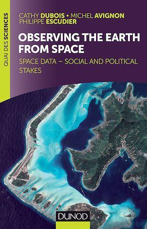 Téléchargez le livre :  Observing the Earth from space