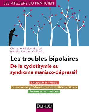 Téléchargez le livre :  Les troubles bipolaires - 3e éd. - De la cyclothymie au syndrome maniaco-dépressif