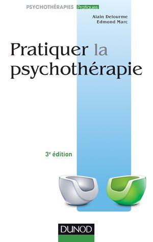 Téléchargez le livre :  Pratiquer la psychothérapie - 3e éd.