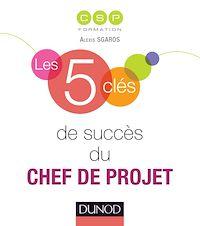 Télécharger le livre : Les 5 clés de succès du chef de projet