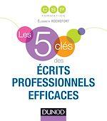 Télécharger cet ebook : Les 5 clés des écrits professionnels efficaces