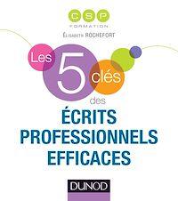 Télécharger le livre : Les 5 clés des écrits professionnels efficaces
