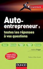 Télécharger cet ebook : Auto-entrepreneur : toutes les réponses à vos questions - 3e éd.