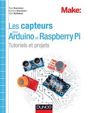 Téléchargez le livre :  Les capteurs pour Arduino et Raspberry Pi