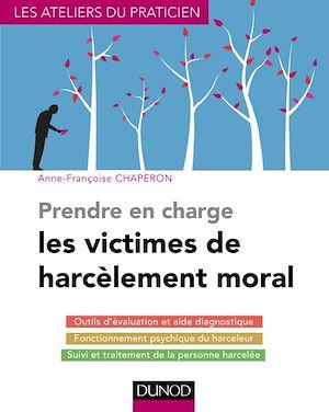 Téléchargez le livre :  Prendre en charge les victimes de harcèlement moral