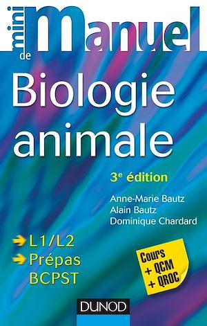 Téléchargez le livre :  Mini manuel de Biologie animale - 3e éd.