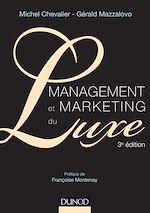 Télécharger le livre :  Management et Marketing du luxe - 3e éd.
