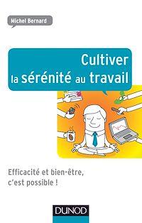 Télécharger le livre : Cultiver la sérénité au travail