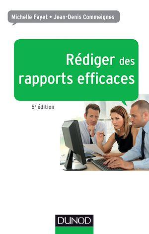 Téléchargez le livre :  Rédiger des rapports efficaces - 5e éd.