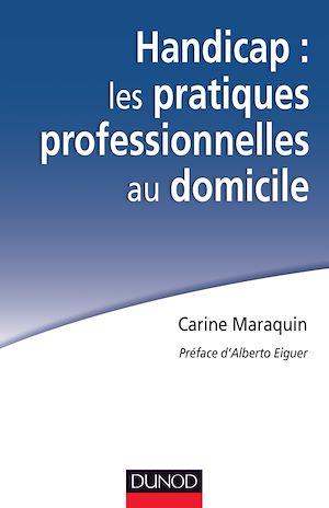 Téléchargez le livre :  Handicap : les pratiques professionnelles au domicile