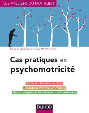 Téléchargez le livre :  Cas pratiques en psychomotricité