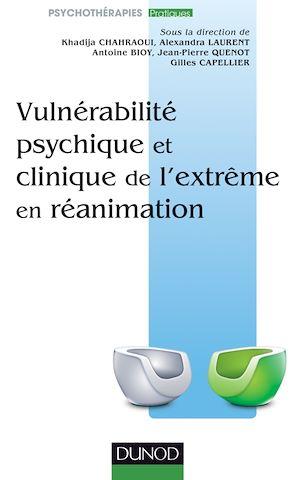 Téléchargez le livre :  Vulnérabilité psychique et clinique de l'extrème en réanimation