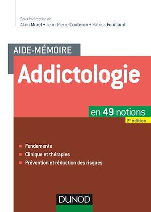 Téléchargez le livre :  Aide-mémoire - Addictologie - 2e éd.