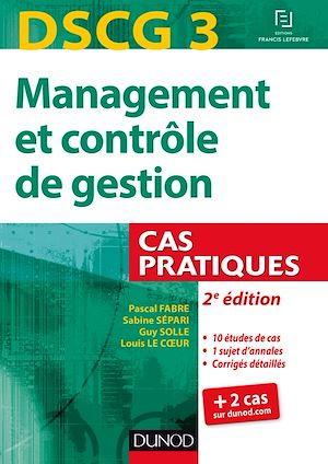 Téléchargez le livre :  DSCG 3 - Management et contrôle de gestion - 2e éd