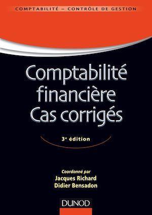 Téléchargez le livre :  Comptabilité financière - Cas corrigés - 3e éd