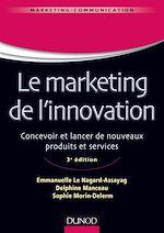 Télécharger le livre :  Le marketing de l'innovation - 3e édition