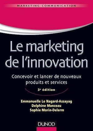 Téléchargez le livre :  Le marketing de l'innovation - 3e édition