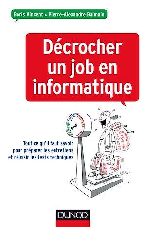 Téléchargez le livre :  Décrocher un job en informatique