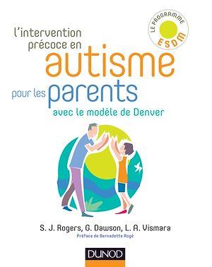 Téléchargez le livre :  L'intervention précoce en autisme pour les parents