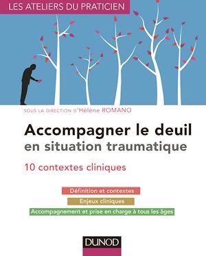 Téléchargez le livre :  Accompagner le deuil en situation traumatique