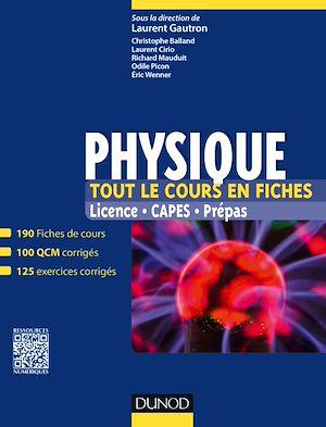 Téléchargez le livre :  Physique. Tout le cours en fiches
