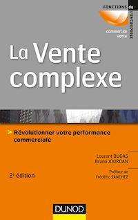 Téléchargez le livre numérique:  La vente complexe - 2e éd.