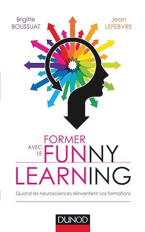 Téléchargez le livre :  Former avec le Funny learning