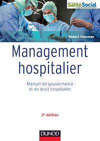 Management hospitalier - 2e éd.