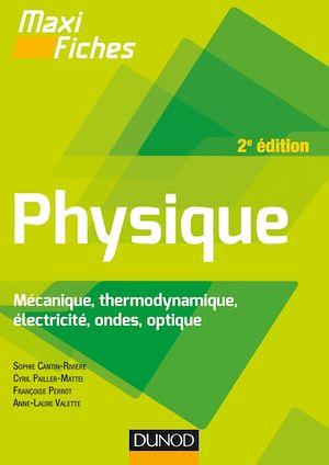 Téléchargez le livre :  Maxi fiches de Physique - 2e édition