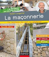 La maçonnerie - 2e éd.