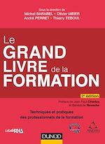 Télécharger le livre :  Le Grand Livre de la Formation - 2e éd.