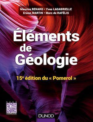 Téléchargez le livre :  Eléments de géologie - 15e édition du Pomerol