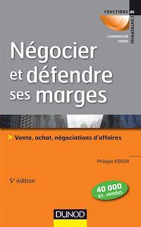 Télécharger le livre : Négocier et défendre ses marges - 5e éd.