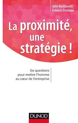 Téléchargez le livre :  La proximité, une stratégie !