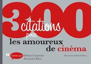 Téléchargez le livre :  300 citations pour les amoureux de cinéma