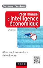 Télécharger le livre :  Petit manuel d'intelligence économique au quotidien 2ed