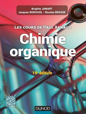 Téléchargez le livre :  Les cours de Paul Arnaud - Cours de Chimie organique - 19e édition