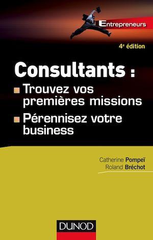 Téléchargez le livre :  Consultants : trouvez vos premières missions - 4ed