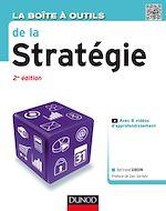 Télécharger cet ebook : La Boîte à outils de la Stratégie - 2e éd.