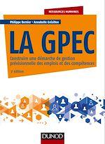 Télécharger le livre :  La GPEC - 3e éd.