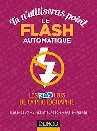 Télécharger le livre : Tu n'utiliseras point le flash automatique